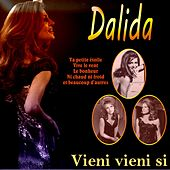Vieni vieni si de Dalida