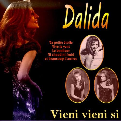 Vieni vieni si by Dalida