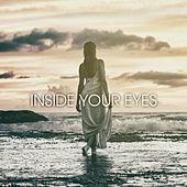 Inside Your Eyes by Amber