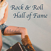 Rock & Roll Hall of Fame by Mitchell