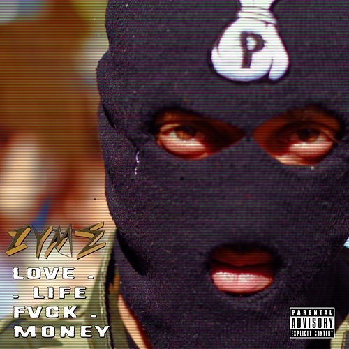 Love.Life.Fvck.Money. by Zyme