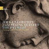 The Pythiad by Jim Gailloreto's Jazz String Quartet