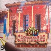 Las 100 Cantineras del Siglo, Vol. 5 by Various Artists