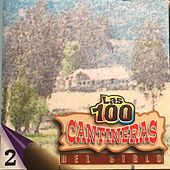 Las 100 Cantineras del Siglo, Vol. 2 by Various Artists