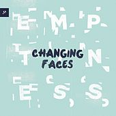 Emptiness by Changing Faces