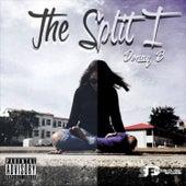 The Split I by Donny B