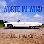 Worte im Wind by Liquit Walker