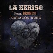 Corazón Duro by La Beriso