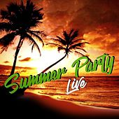 Summer Party Live by Various Artists