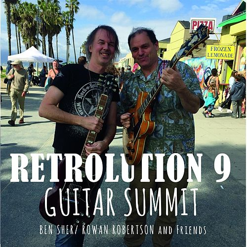 Retrolution 9: Guitar Summit de Ben Sher