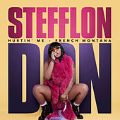 Hurtin' Me (feat. French Montana) de Stefflon Don