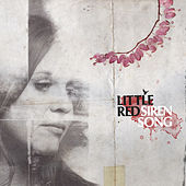 Siren Song by Little Red
