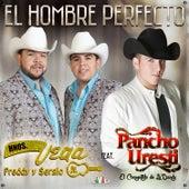El Hombre Perfecto by Hermanos Vega JR