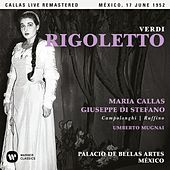 Verdi: Rigoletto (1952 - Mexico City) - Callas Live Remastered by Maria Callas