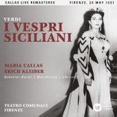 Verdi: I vespri siciliani (1951 - Florence) - Callas Live Remastered by Maria Callas