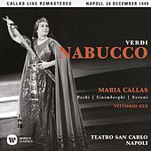 Verdi: Nabucco (1949 - Naples) - Callas Live Remastered by Maria Callas