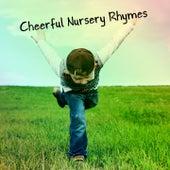 Cheerful Nursery Rhymes by Nursery Rhymes