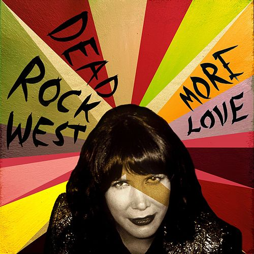 More Love von Dead Rock West