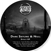 Dark Skyline & Null - Effect  EP by Null