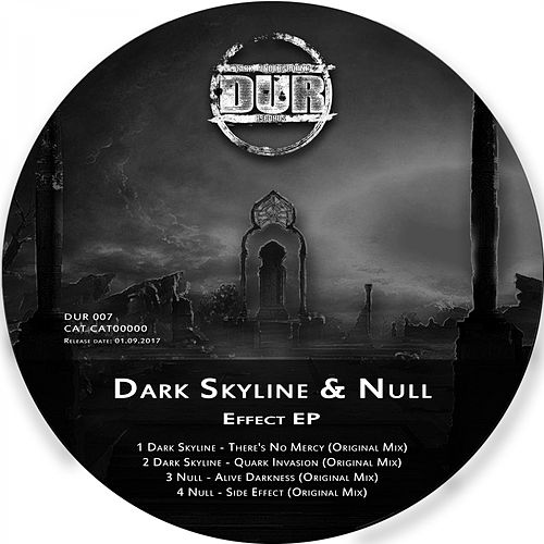 Dark Skyline & Null - Effect  EP by Null