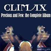 Precious & Few: The Complete Album by Climax