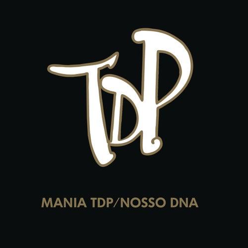 Mania TDP / Nosso DNA (Ao Vivo) de Turma do Pagode