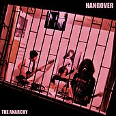 The Anarchy by Hangover