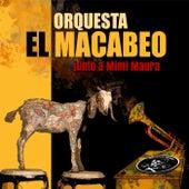 La Puerta Está Abierta (feat. Mimi Maura) by Orquesta el Macabeo