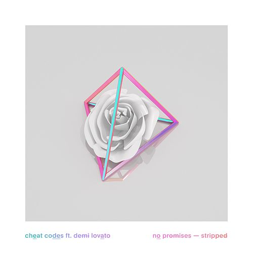 No Promises (feat. Demi Lovato) (Stripped Version) by Cheat Codes