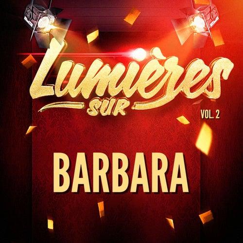 Lumières sur Barbara, Vol. 2 de Barbara