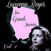 Lucienne Boyer - Ses Grands Succès, Vol. 1 by Lucienne Boyer