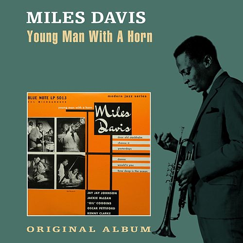 Young Man with a Horn von Miles Davis
