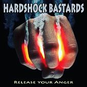 Hardshock Bastards - Release Your Anger (100% Masters of Rotterdam Hardcore) by Various Artists
