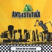 Luces de la Ciudad (Edición 2017) by Antiestatika