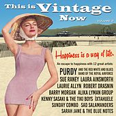 This Is Vintage Now, Vol. 2: Happiness Is a Way of Life by Various Artists