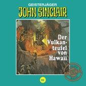 Tonstudio Braun, Folge 91: Der Vulkanteufel von Hawaii by John Sinclair
