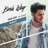 Your Love (feat. Tom Bailey) (Remixes) de Boris Way