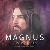 Givin`It Up by Magnus