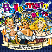 Ballermann Stars- Oktoberfest 2017 Schlager Hits - Die beste Wiesn und Apres Ski Party für das Festzelt by Various Artists