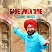 Sade Wala Time by Malkit Singh