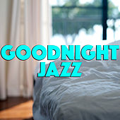 Goodnight Jazz de Various Artists