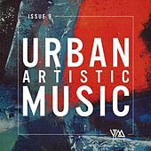 Urban Artistic Music Issue 9 by Various Artists