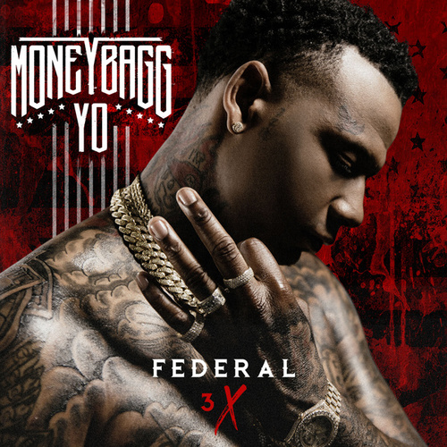 Federal 3X by Moneybagg Yo