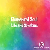 Life and Sunshine by Elemental Soul