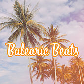 Balearic Beats – Summer Chill Out, Paradise Beach, Electronic Vibes, Chill House, Drink Bar, Tropical Lounge Music by Chill Out