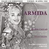 Rossini: Armida (1952 - Florence) - Callas Live Remastered by Maria Callas