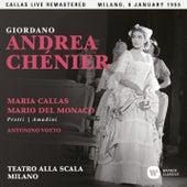 Giordano: Andrea Chénier (1955 - Milan) - Callas Live Remastered by Maria Callas