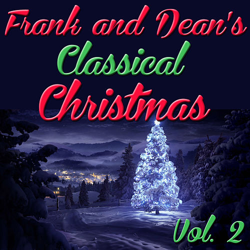 Frank and Dean's Classical Christmas, Vol. 2 (Copy) by Frank Sinatra