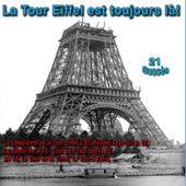 La Tour Eiffel est toujours là ! von Various Artists