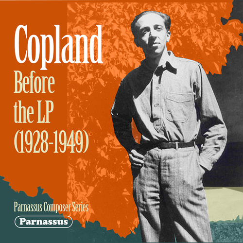 Copland Before the LP by Aaron Copland